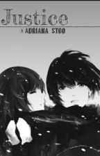 Justice[DeathNote fanfic] by Adriana_Stgo