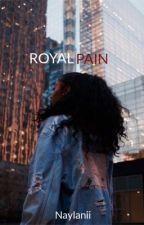 Royal Pain (Urban Fiction) by NayLanii