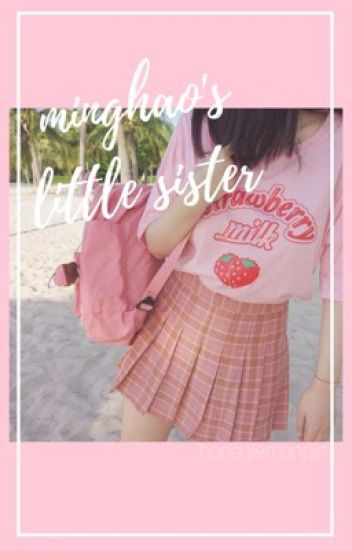 • MingHao's Little Sister •