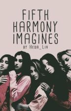 Fifth Harmony Imagines by Heda_Liv