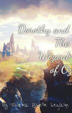 Dorothy and The Wizard of Oz by skbl97