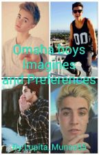 Omaha Boys Imagines and Preferences by Lupita_Munoz55