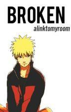 Broken • sasunaru by alinktomyroom