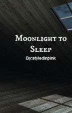 Moonlight to Sleep by layedinpinked