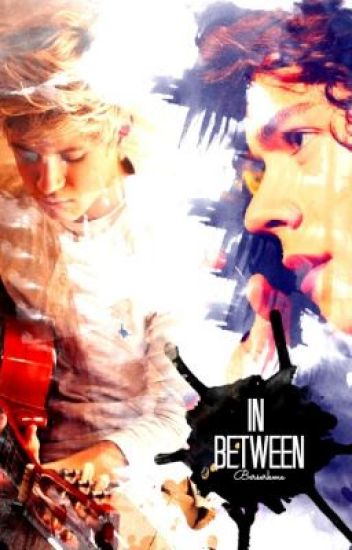 In Between (A One Direction fan fiction)