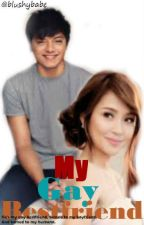 My Gay Bestfriend {KathNiel} by blushybabe