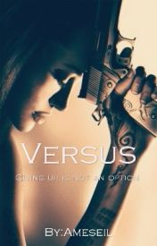 Versus by naomipanchal