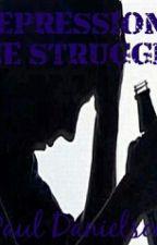 Depression: The Struggle (Work In Progress) by PaulDanielson