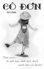 [Truyện ngắn] Cô đơn (Full) by Cindy_TDB