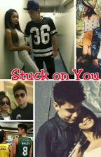 Stuck on You (Bailona Fanfic) by Ysha0729