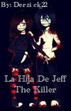 La Hija De Jeff The Killer by AlexRom22