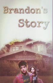 Brandon's Story by 83ravenrain