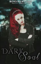 Dark Soul by mendingmysoul