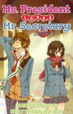 Ms. President loves Mr. Secretary by celinevaldicanias