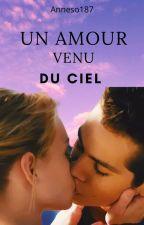 Teen Wolf : Un Amour Venu Du Ciel by AnneSo187