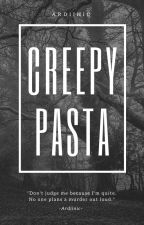 Creepypasta by Ardiinic