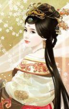 Hàn Môn Sủng Hậu - Tử Hiểu (Xuyên việt, cổ đại, hoàn) by haonguyet1605
