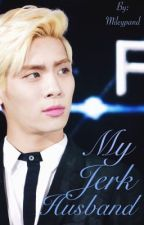 My Jerk Husband ... (Kim Jonghyun) SHINee by Mileypand