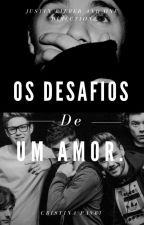 1D/JB (Os Desafios De Um Amor!!) by CristinaBeliectioner