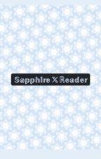 Sapphire x reader (LGBT+) by lapidot_lova