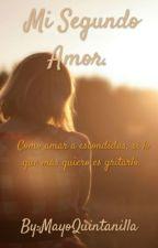 Mi Segundo Amor. by MayoQuintanilla