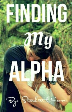 Finding My Alpha {Book 1} by stardust_unicorn