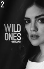 Wild Ones II by youngflowrr