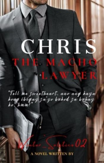 The Gentlemen Series 6: Chris, The Macho Lawyer