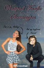 Wattpad Fanfic Stereotypes by fluorescentommo