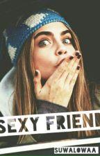 Sexy Friend || h.s by suwalowaa_
