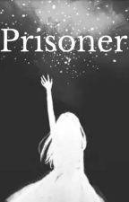 Prisoner by Lacybug03