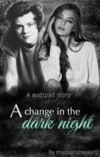 A change in the dark night(H.S) by madaandreea12