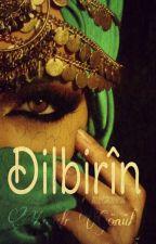 Dilbirîn by zehraamm123