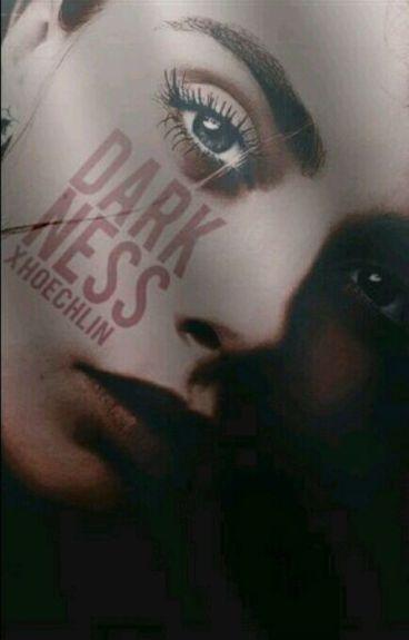 Darkness.   h.s