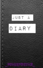 Just A Diary by _VioletWitch_