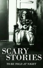 Scary Stories (To Be Told At Night) by urbanmaniac
