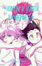 ● Hunter x Hunter Randomness ● by -Hisoka-