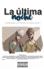 """La última noche"" [Hijack Oneshot] by XumalitzinRufino"