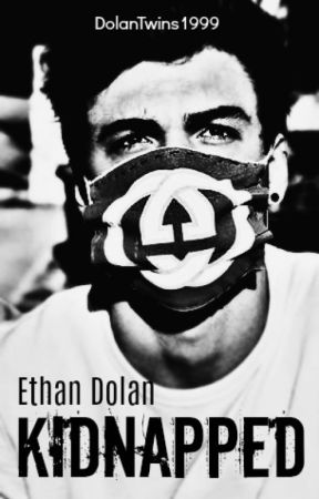 Kidnapped // Ethan Dolan by DolanTwins1999