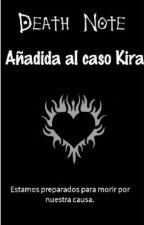 Añadida al caso Kira. {Death Note} by ChicaLectora_13