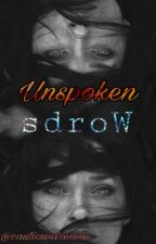 Unspoken Words by cautiousdreams