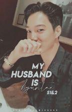 MY HUSBAND IS BYUNTAE S1&S2(18+++) by namja_kkamjong88