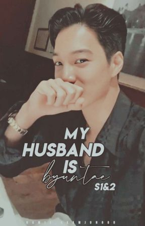 [UBAH SUAI] MY HUSBAND IS BYUNTAE by namja_kkamjong88