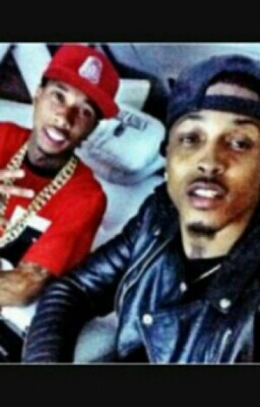 All I Need(Tyga and August Love Story)