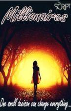 Millionaires (A The Script FanFic) by HazelJ