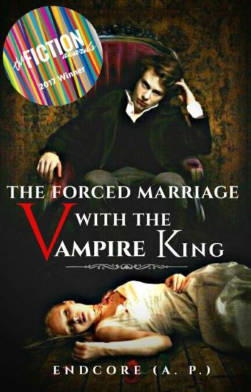 The Forced Marriage With The Vampire King