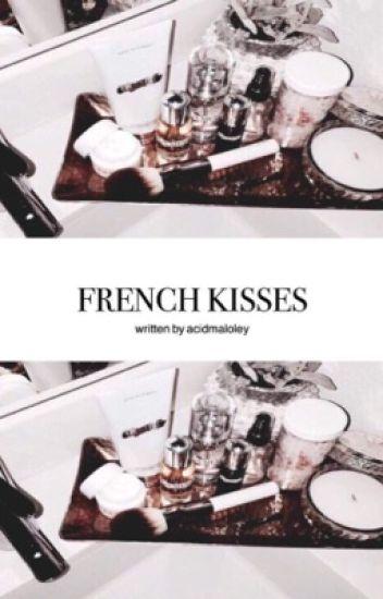 French Kisses || j.g
