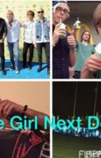 The Girl Next Door(R5 Fanfic) by TaylorR5_Ryland