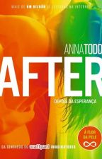 AFTER DEPOIS DA ESPERANÇA by MadnaTaytaPereiraCru