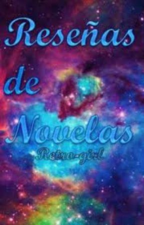 Reseñas de novelas. by MedalyComonfort